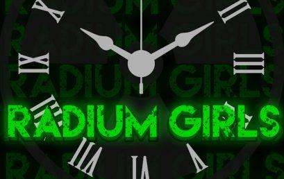 RADIUM GIRLS and Arts Appreciation Night