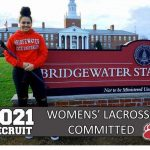 PLAY LACROSSE FOR BRIDGEWATER STATE UNIVERSITY - C. Gonsalves 1.12.21
